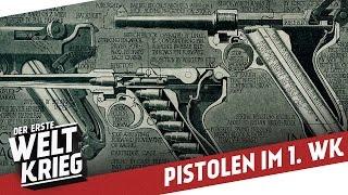 Pistolen im 1. Weltkrieg I DER ERSTE WELTKRIEG Special