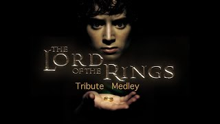 The Lord of the Rings - Tribute Medley