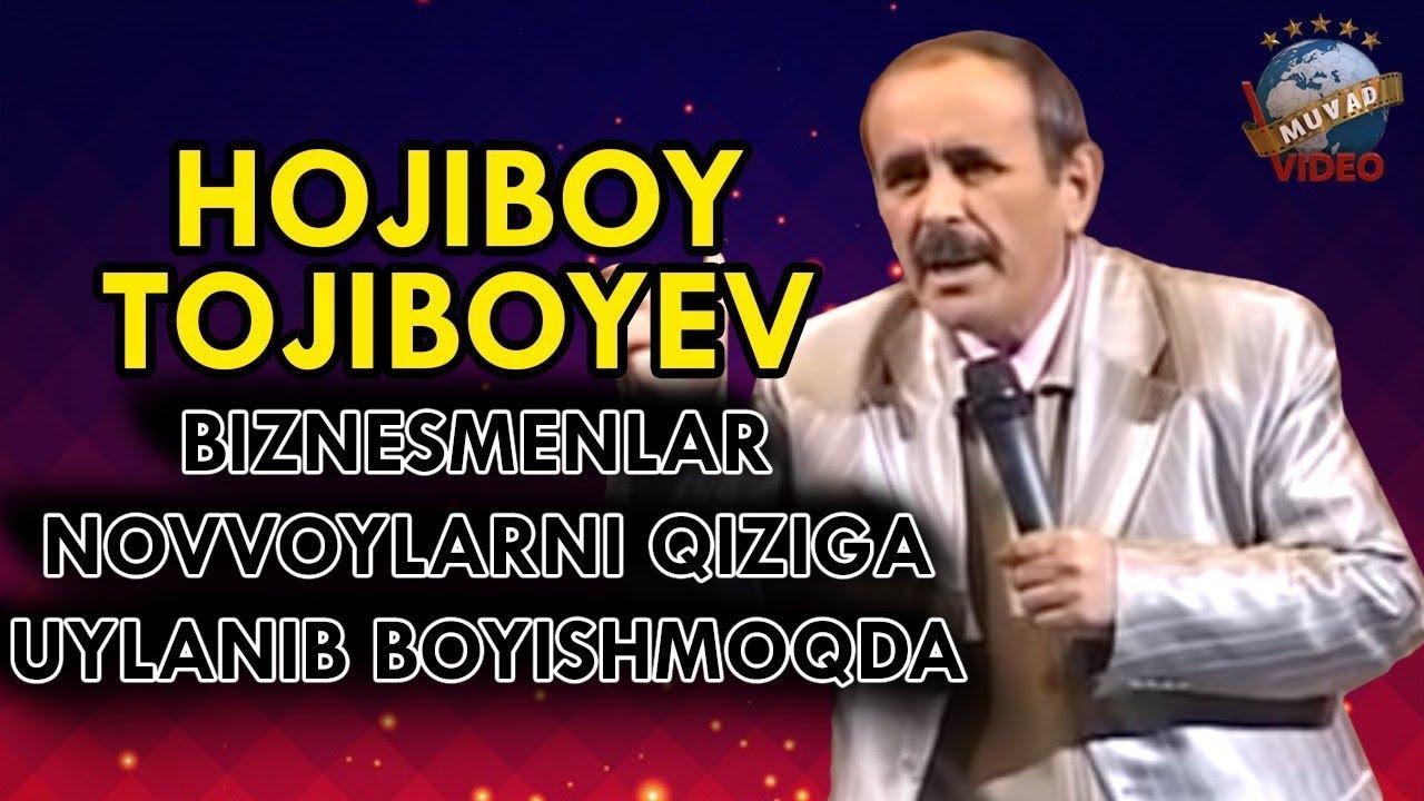Hojiboy Tojiboyev - Biznesmenlar novvoylarni qiziga uylanib boyishmoqda.