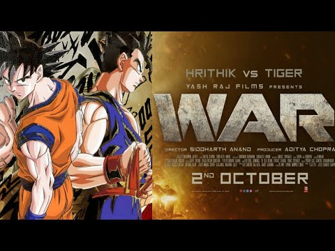 War Anime trailer - Gohan vs Goku | Tiger vs Hrithik