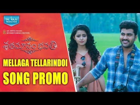 Mellaga Tellarindoi Song Promo || Shatamanam Bhavati Song Promo|| Sharwanand, Anupama Parameswaran