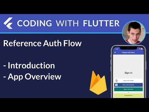 Flutter & Firebase: Reference Authentication Flow - Intro