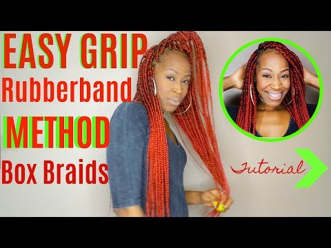 Easy To Grip (Rubber Band Method) Box Braids! (Natural Hair Protective Style)