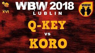KORO vs Q-KEY  WBW 2018  Lublin (finał) # freestyle battle