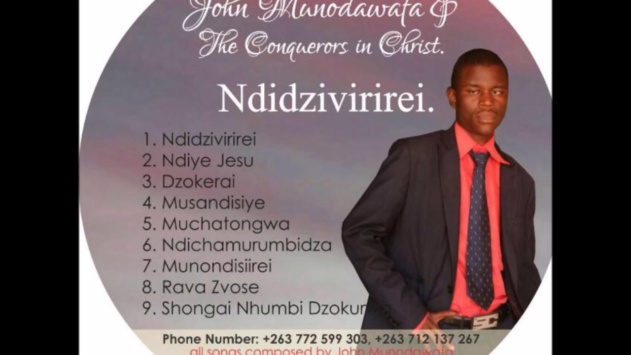 John Munodawafa    Ndiye Jesu #1