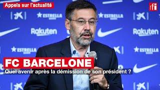 FC Barcelone : quel avenir après la démission de son président ?