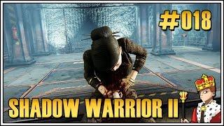 Shadow Warrior 2 #018 - Muss das jetzt sein? ( Deutsch | German | Let