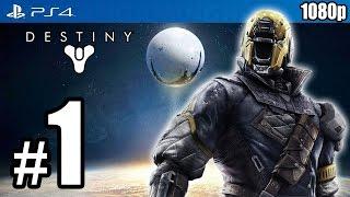 Destiny Walkthrough PART 1 (PS4) [1080p] No Commentary TRUE-HD QUALITY