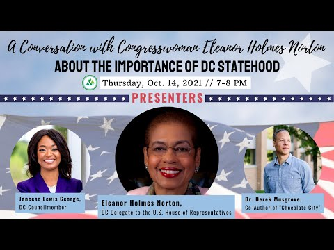 A Conversation with Congresswoman Eleanor Holmes Norton about the importance of DC Statehood