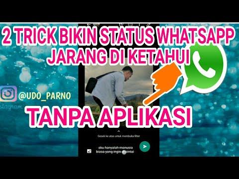 2 Trick Bikin Status Whatsapp Jadi Unik Tanpa Aplikasi