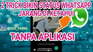 Download lagu 2 Trick Bikin Status Whatsapp Jadi Unik Tanpa Aplikasi