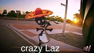 Crazy Laz - Time Waisting