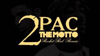 2Pac Feat Drake The Motto Remix.mp3