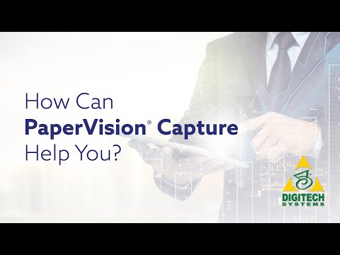 How Can PaperVision Capture Help You?