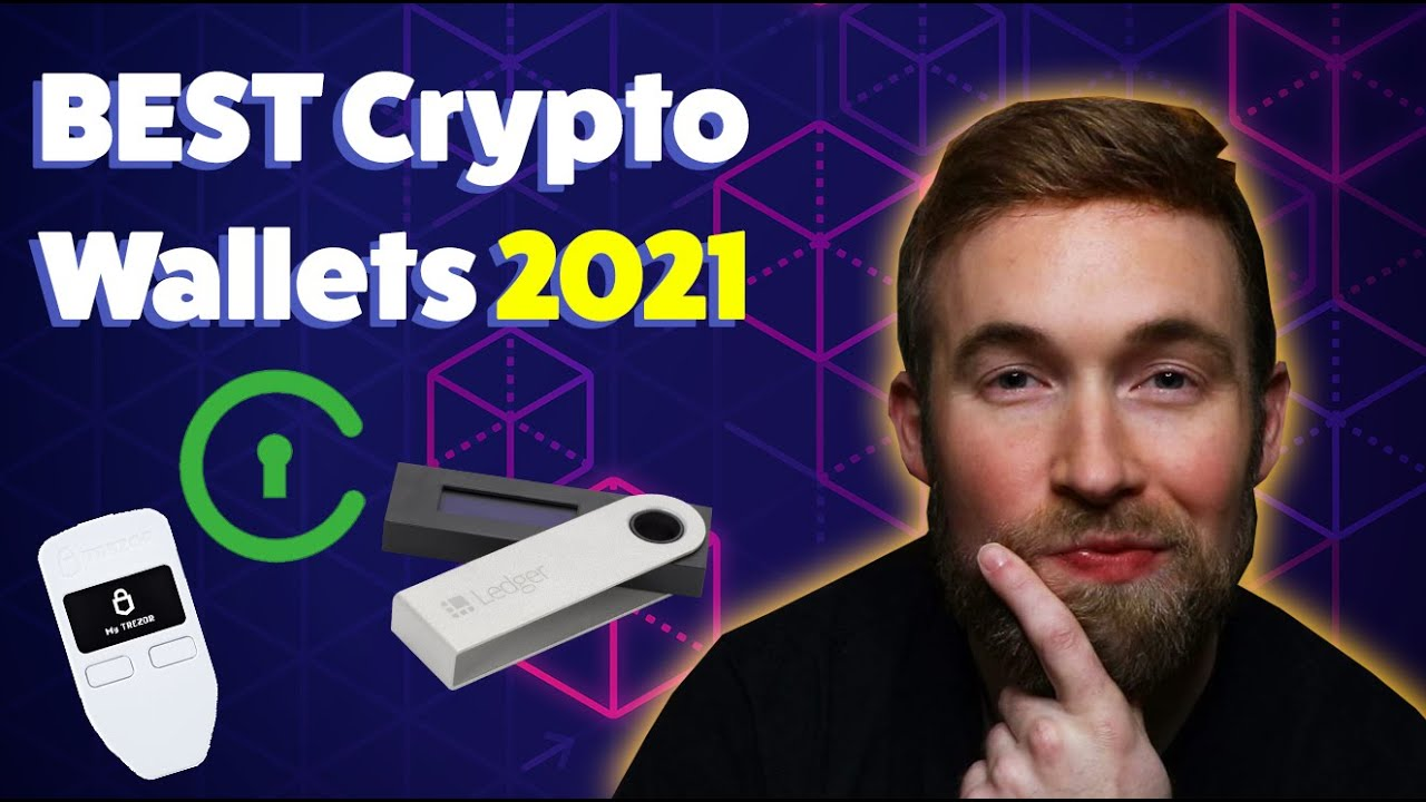 BEST Crypto Wallets 2021: Top 3 SAFEST 🔓 - YouTube