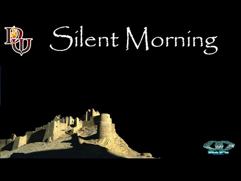 Silent Morning  PART 1 -Dungeon World-
