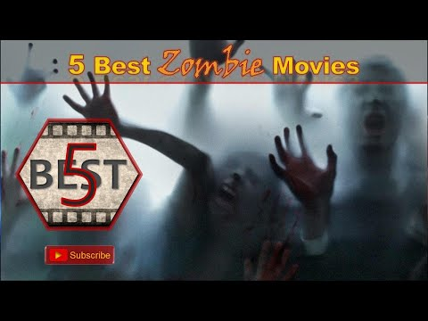 5 Best Zombie Movies (Top 5 Zombie Movies) Deadly Virus