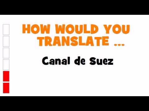 SPANISH TRANSLATION QUIZ = Canal de Suez
