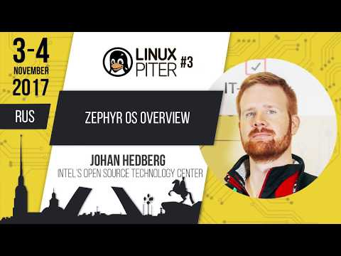 """[RUS] Johan Hedberg:""""Zephyr OS Overview"""""""