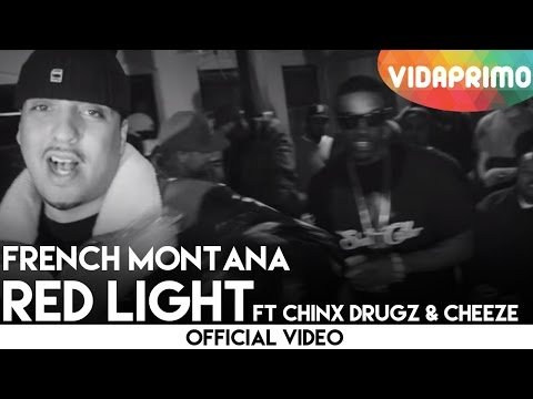 "French Montana ""Red Light"" Ft Chinx Drugz & Cheeze"
