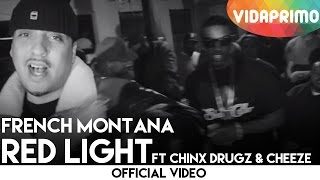 Смотреть клип French Montana - Red Light Ft Chinx Drugz & Cheeze