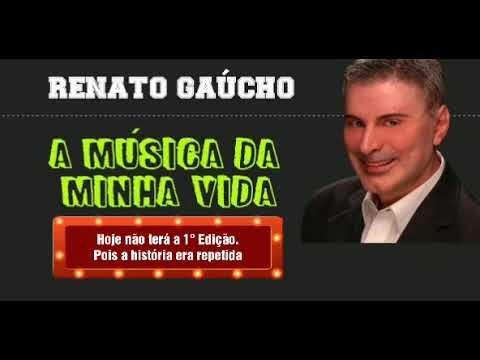 a-música-da-minha-vida-renato-gaúcho-10/12/2018