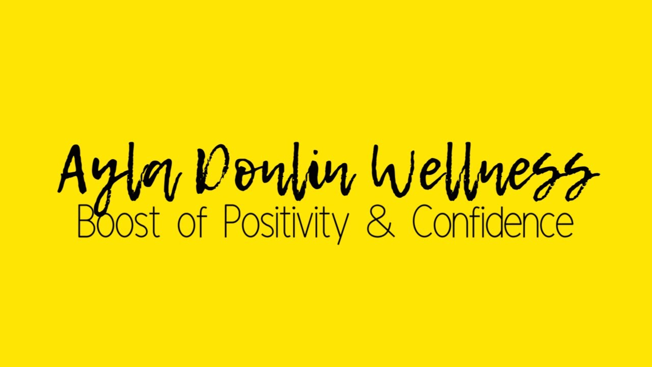 A Boost of Positivity & Confidence
