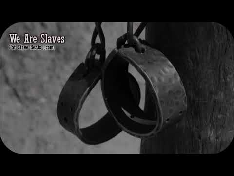 "Soulful slave chain gang type beat/instrumental ""We Are Slaves"" (Fat Steve Beats)"