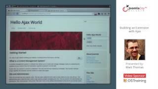 Building a Joomla Extension with Ajax by Matt Thomas