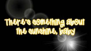 Something About the Sunshine Lyrics(: anna margaret and sterling knight