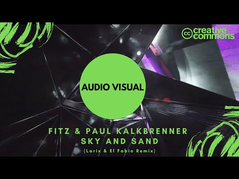 Fitz & Paul Kalkbrenner - Sky And Sand (Larix & El Fabio Remix)