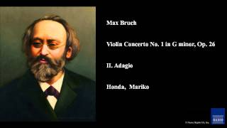 Max Bruch, Violin Concerto No. 1 in G minor, Op. 26, II. Adagio