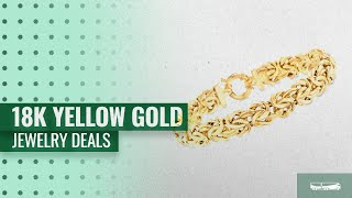 Save Up To $500 Off On Select Italian 18k Yellow Gold Byzantine Jewelry | Early Black Friday 2018