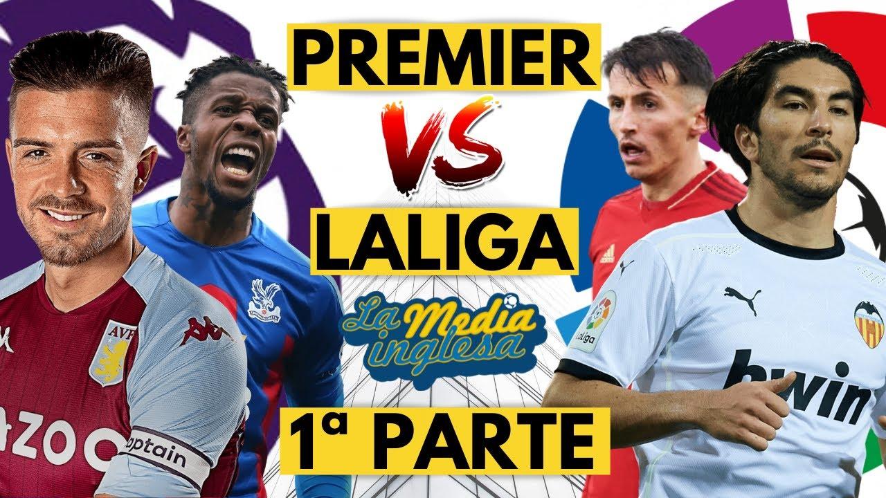 PREMIER LEAGUE VS LALIGA 2021 (20º-11º)