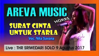 SURAT CINTA u STARLA Nita Savana AREVA Live THR Sriwedari 2017