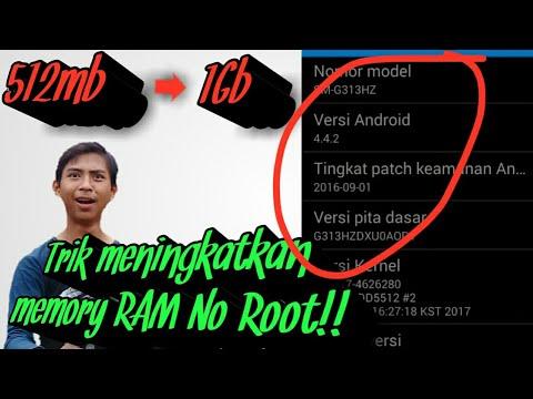 Trik meningkatkan Ram 512 mb ke 1GB!! terbaru No Root!!