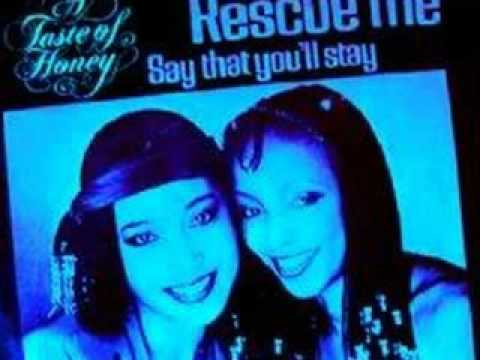 Rescue Me  *  A Taste of Honey ( 12