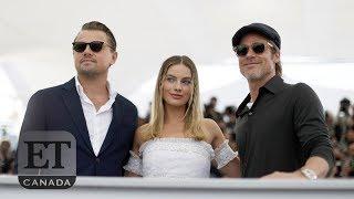 Brad Pitt, Leo DiCaprio & Margot Robbie Bond In Cannes