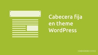 Fijar la Cabecera de un Theme WordPress