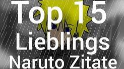 Top 15 Meiner Lieblings Naruto Zitate