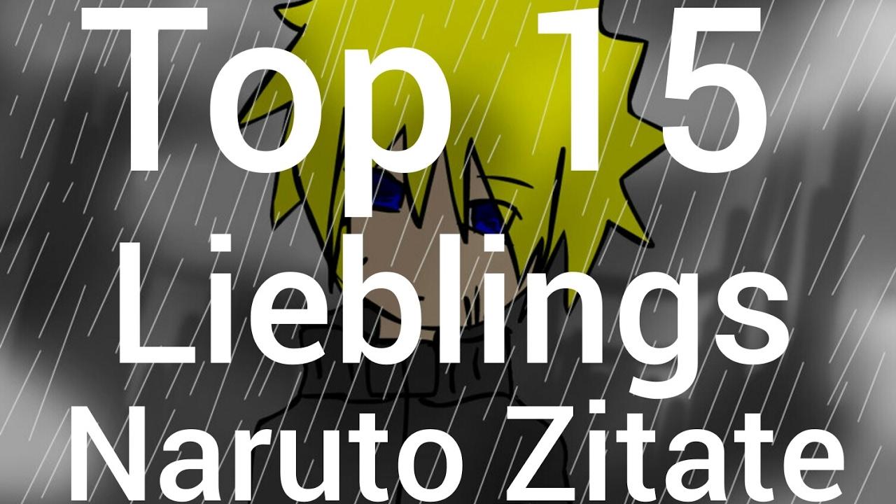 Top 15 Meiner Lieblings Naruto Zitate Youtube