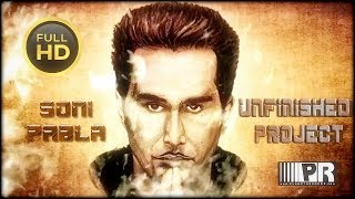 SONI PABLA - UNFINISHED PROJECT - SONI PABLA - OFFICIAL VIDEO 2014 - PLANET RECORDZ
