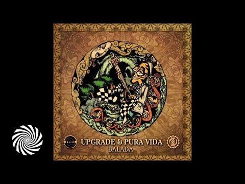 Upgrade & Pura Vida - Balada
