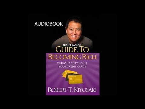 Robert T  Kiyosaki - Rich Dad's Guide to Becoming Rich  Audiobook