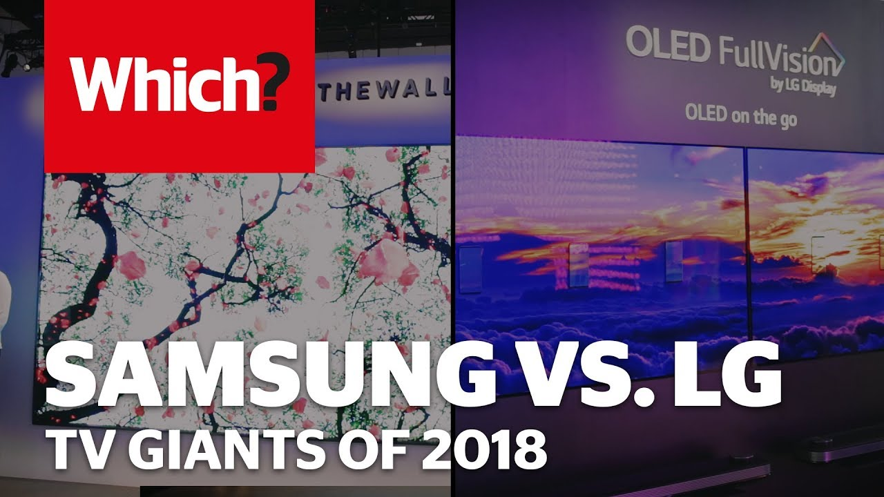 Samsung VS LG TVs 2018 Line-up - YouTube