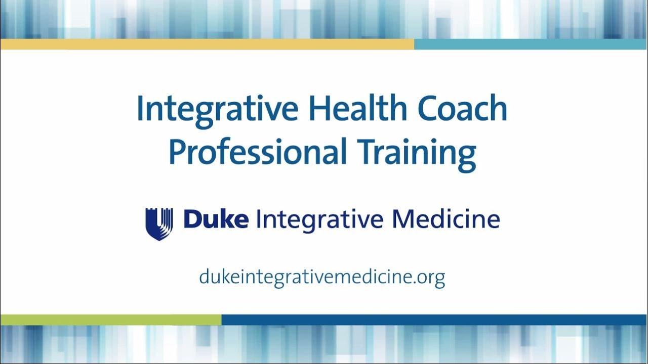 About the Certification Course - Duke Integrative Medicine