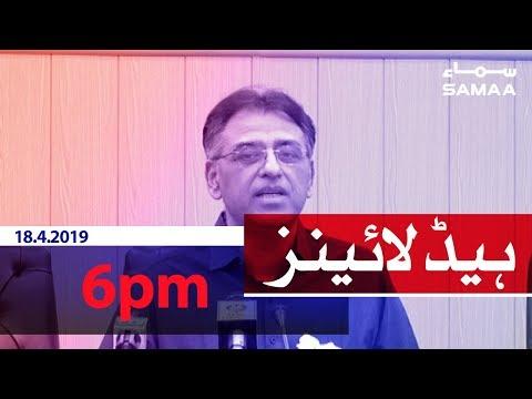 Samaa Headlines - 6PM - 18 April 2019