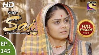 Mere Sai - Ep 145 - Full Episode - 17th  April, 2018