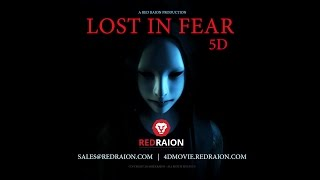 Lost in Fear 5D – Movie Trailer