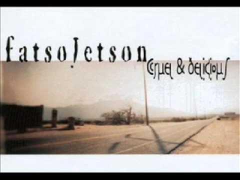 Fatso Jetson - Light Yourself On Fire